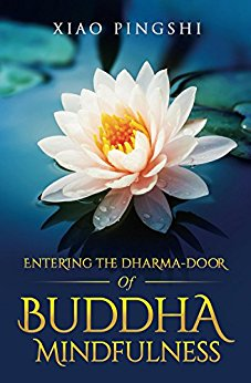 Entering The Dharma-Door Of Buddha Mindfulness