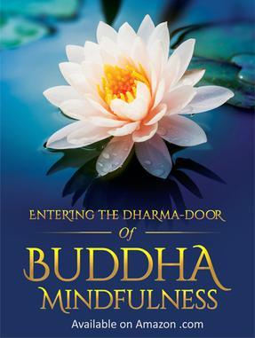 Entering The Dharma-Door Of Buddha Mindfulness