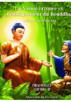 La Vision Erronée Et L'enseignement Du Bouddha