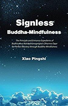 Signless Buddha Mindfulness